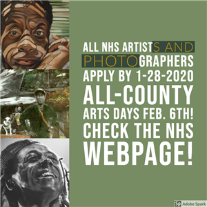 LL NHS ARTISTS AND PHOTOGRAPHERS APPLY BY 1-28-2020 ALL-COUNTY ARTS DAYS FEB. 6TH! CHECK THE NHS WEBPAGE!