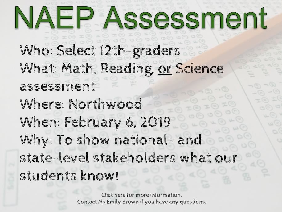 Contact Ms Emily Brown for information about the NAEP assessment for seniors
