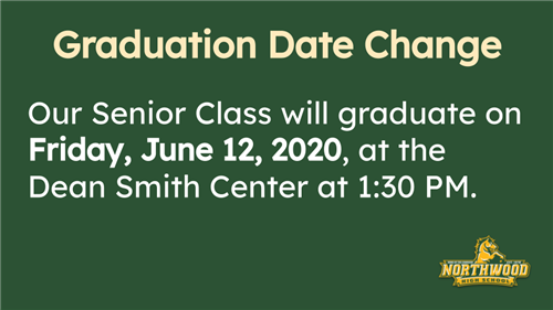 Our Senior Class will graduate on Friday, June 12, 2020, at the Dean Smith Center at 1:30 PM.