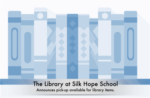 bookshelf with text: The Library at Silk Hope School announces pick-up available for library items.