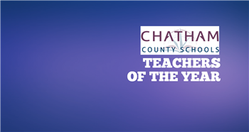 Chatham County Schools announces district's top teachers
