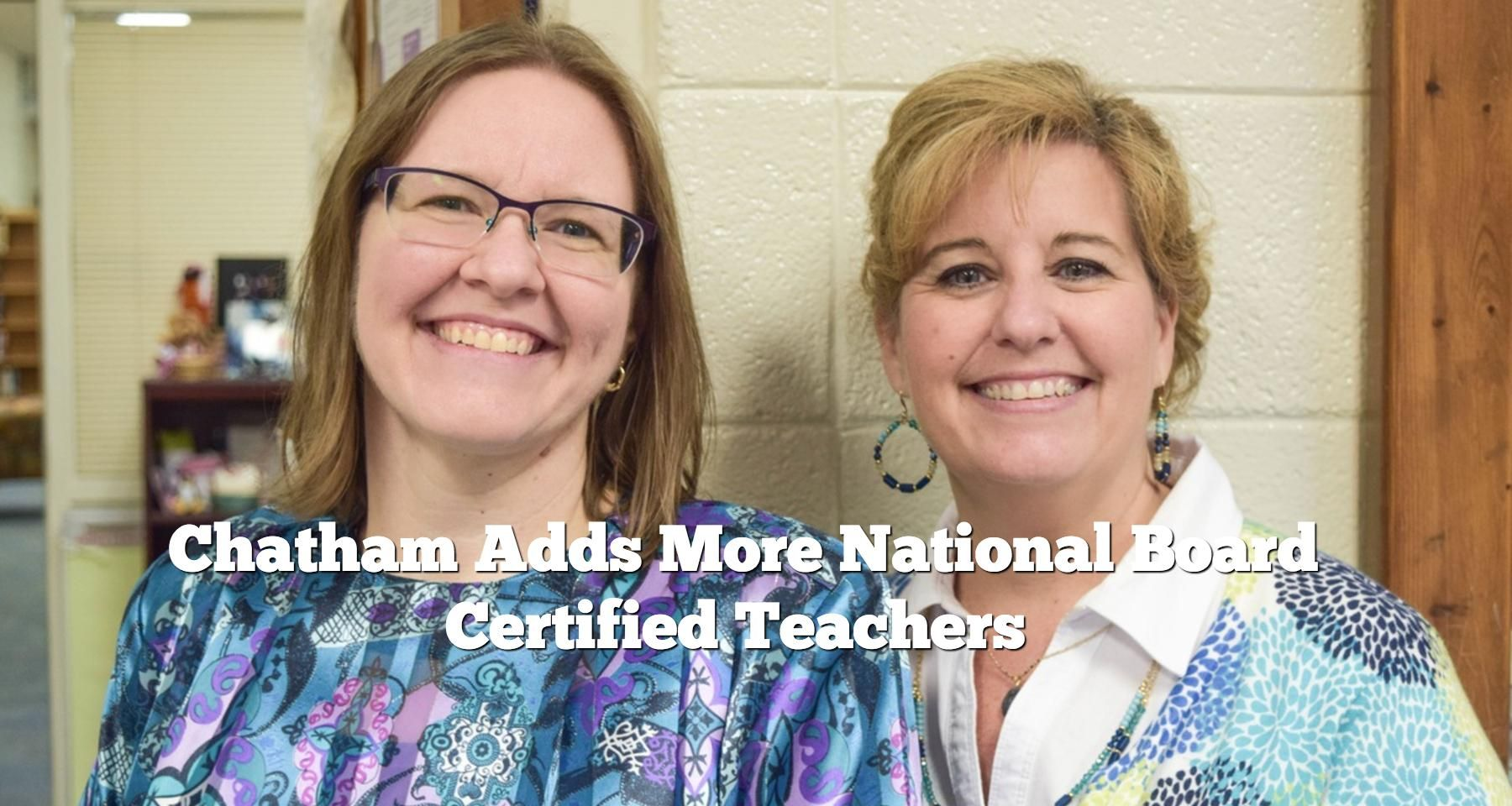Chatham Adds More Nationally Board Certified Teachers