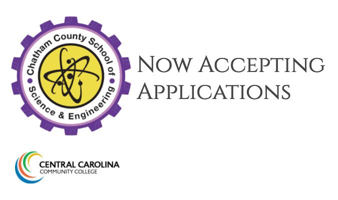 Chatham's first Early College, Chatham School of Science & Engineering, is now accepting applicatio